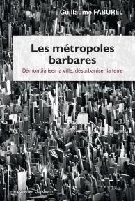 Une métropolisation heureuse est-elle possible ?